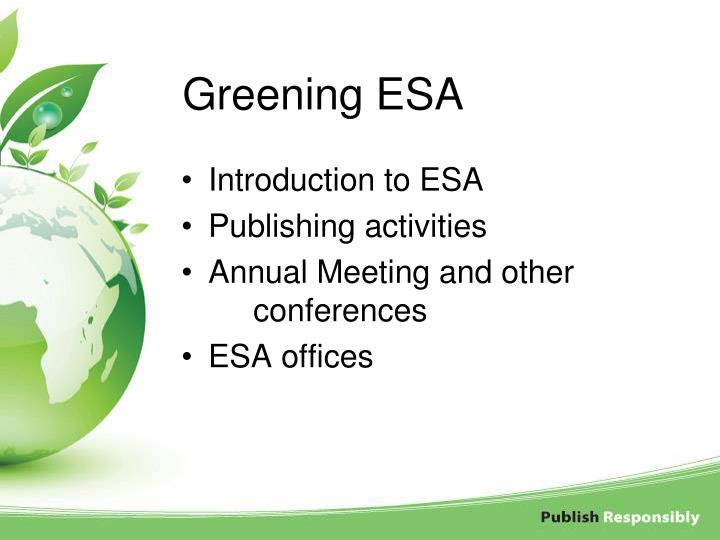 Greening ESA