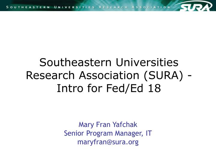 Southeastern universities research association sura intro for fed ed 18