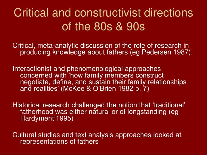 Critical and constructivist directions of the 80s & 90s