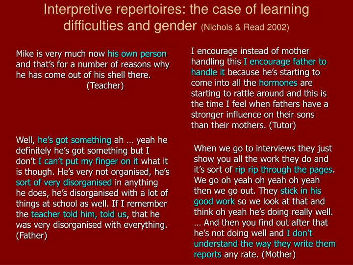 Interpretive repertoires: the case of learning difficulties and gender