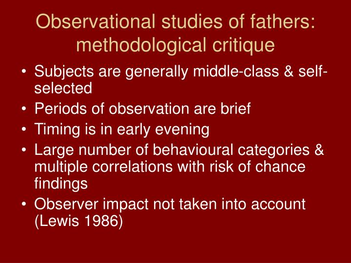 Observational studies of fathers: methodological critique