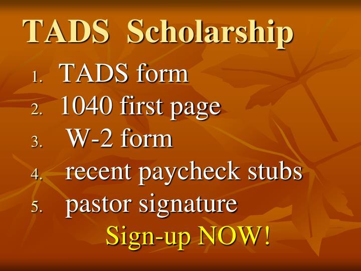 TADS  Scholarship