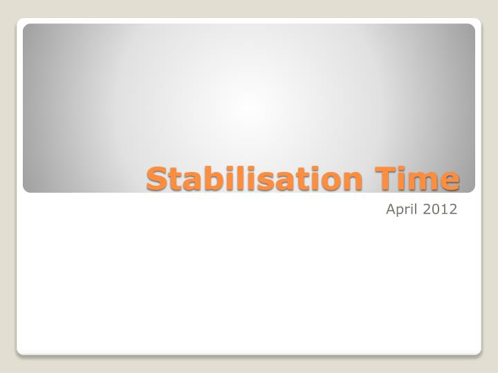 stabilisation time