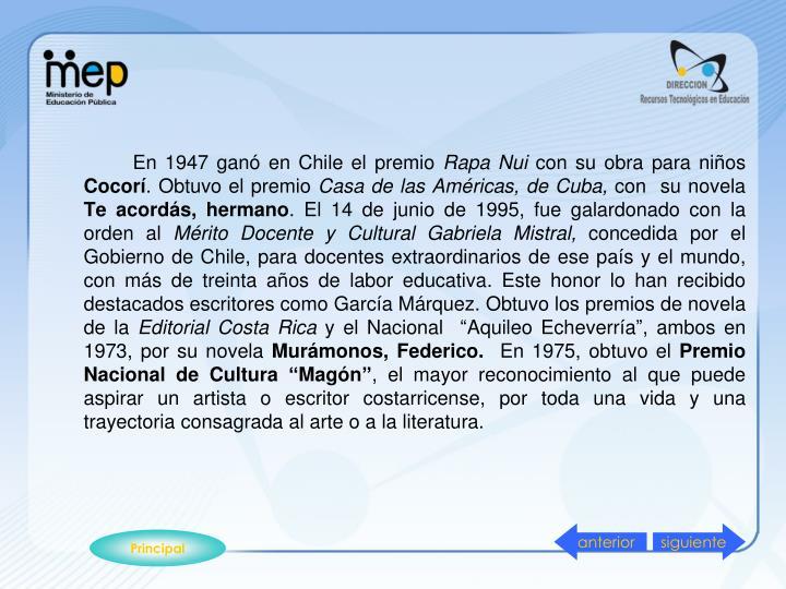 En 1947 ganó en Chile el premio