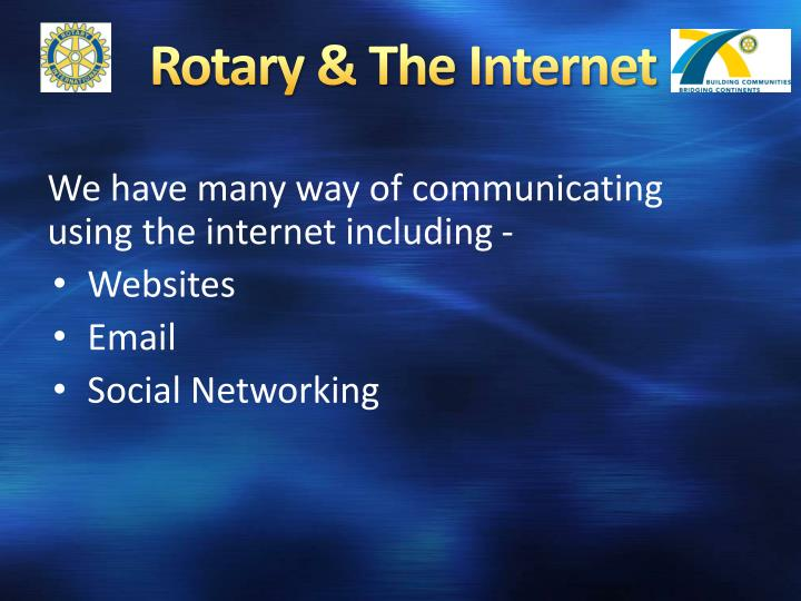Rotary the internet