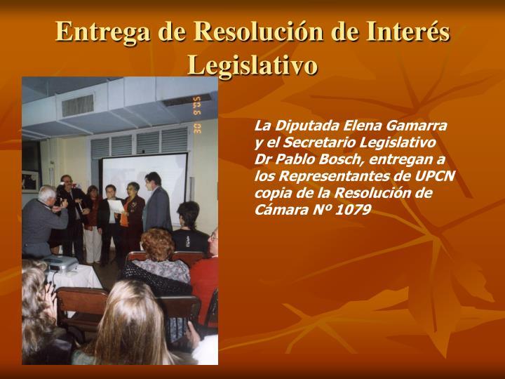 Entrega de Resolución de Interés Legislativo