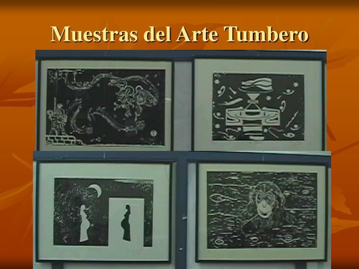 Muestras del Arte Tumbero