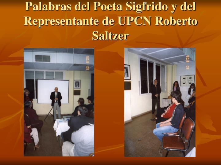 Palabras del Poeta Sigfrido y del Representante de UPCN Roberto Saltzer