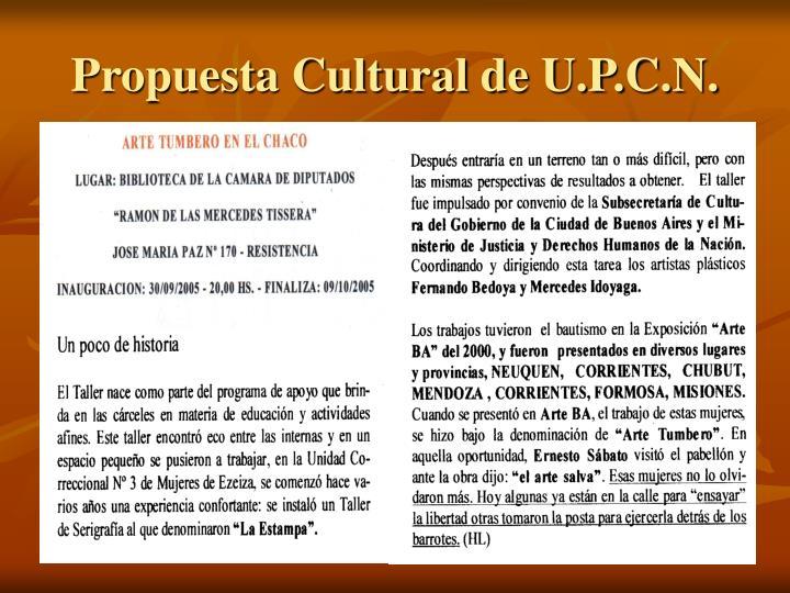 Propuesta Cultural de U.P.C.N.
