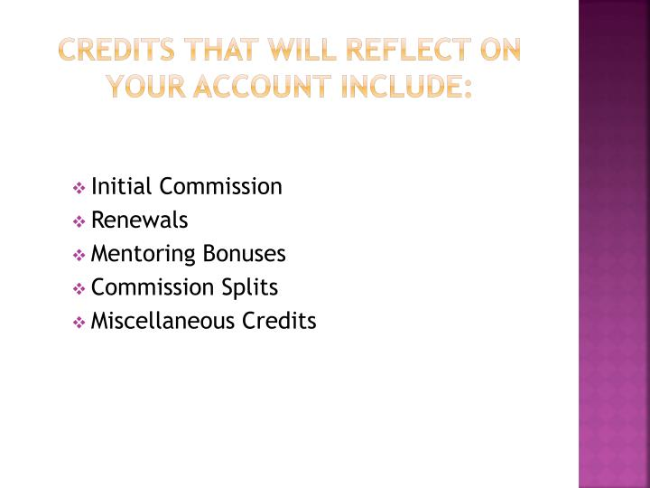Credits that will reflect on your account include