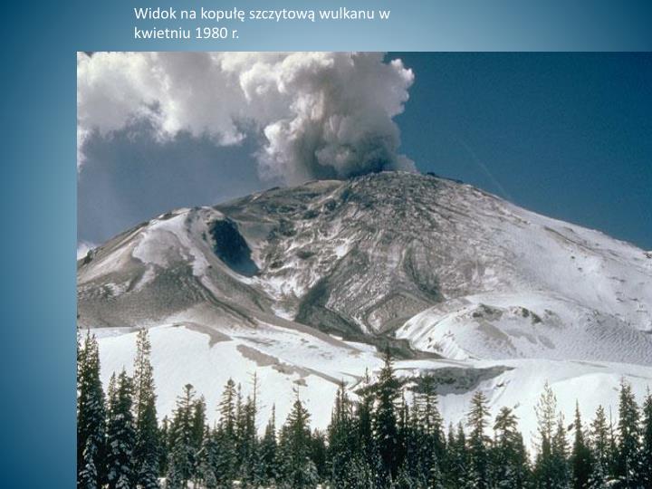 Widok na kopułę szczytową wulkanu w kwietniu 1980 r.