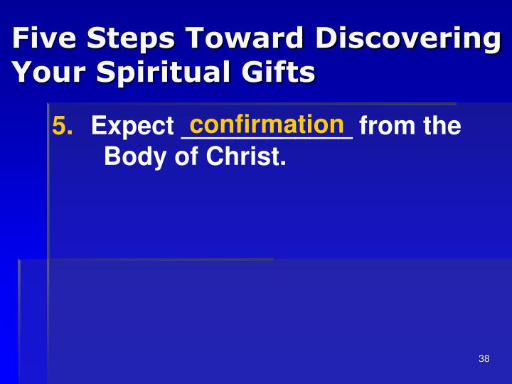 Five Steps Toward Discovering Your Spiritual Gifts