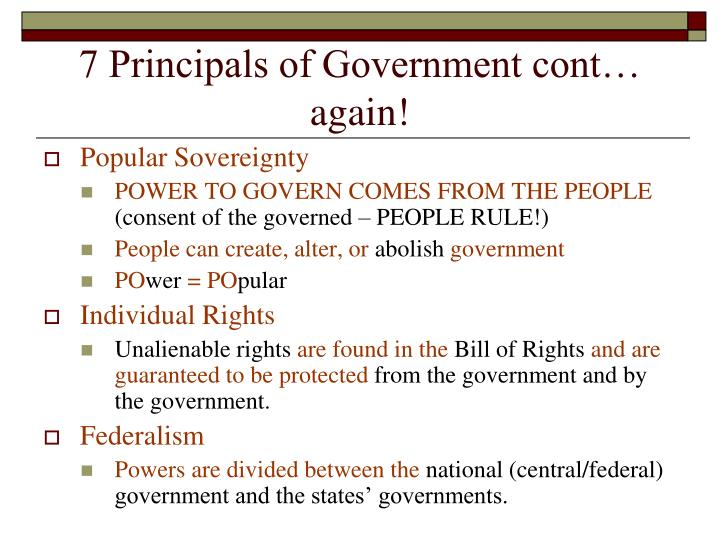 7 Principals of Government cont… again!