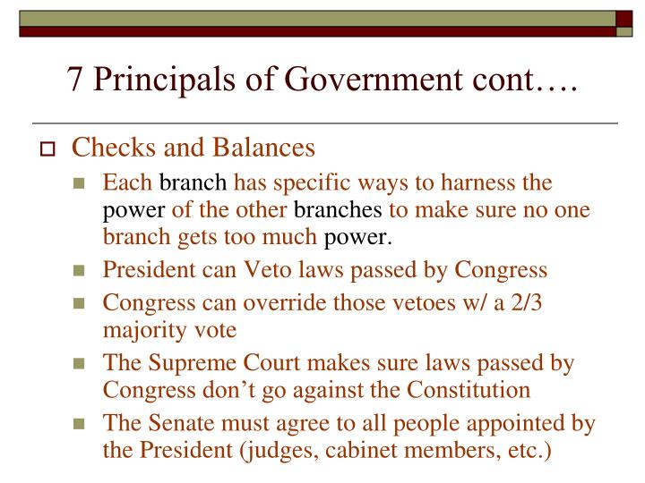 7 Principals of Government cont….