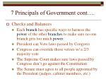 7 principals of government cont