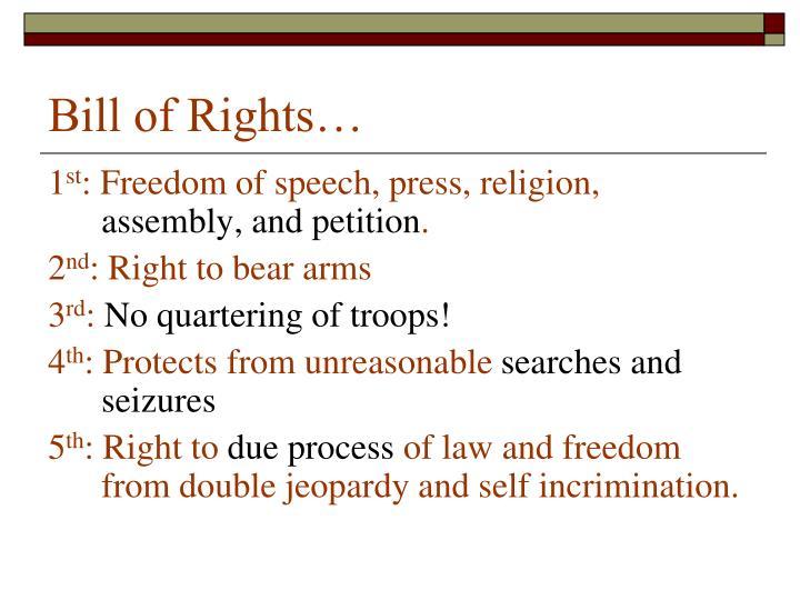 Bill of Rights…