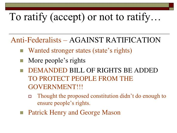 To ratify (accept) or not to ratify…