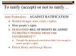 to ratify accept or not to ratify1