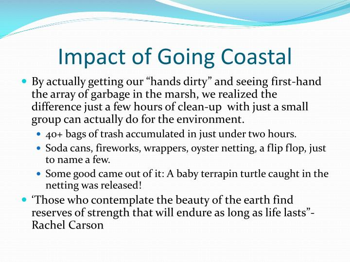 Impact of Going Coastal
