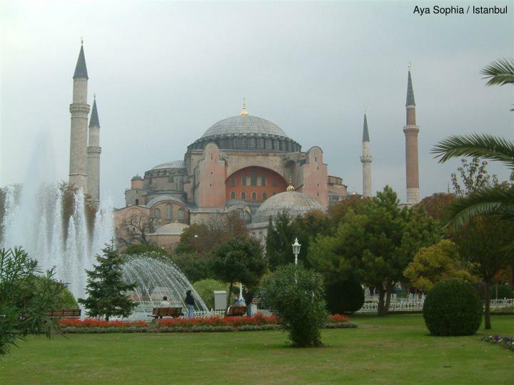 Aya Sophia / Istanbul