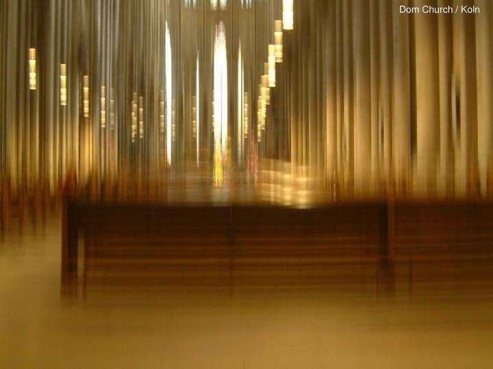Dom Church / Koln