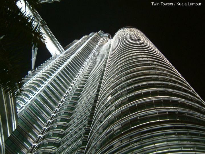 Twin Towers / Kuala Lumpur