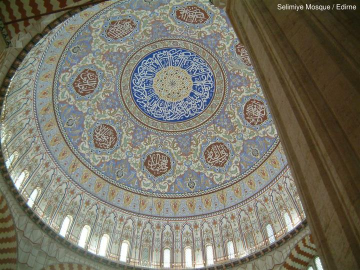 Selimiye Mosque / Edirne