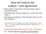 now let s look at the subject verb agreement