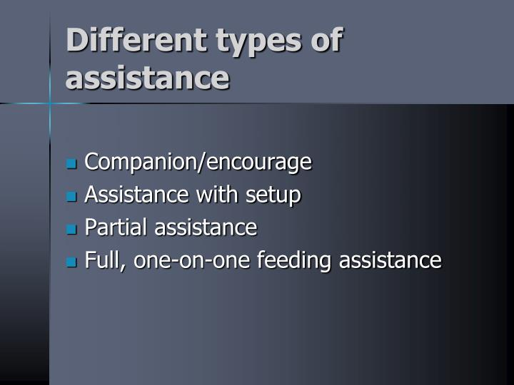 Different types of assistance