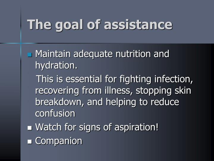 The goal of assistance