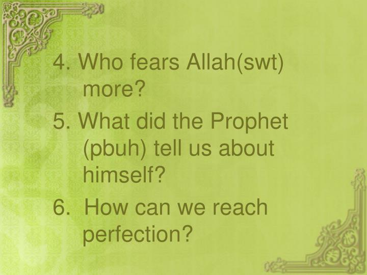 4. Who fears Allah(