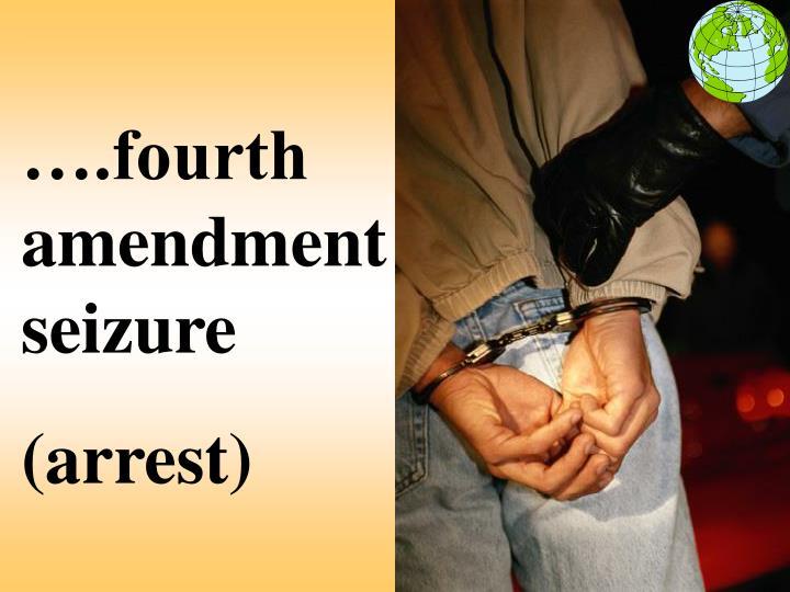 ….fourth amendment seizure