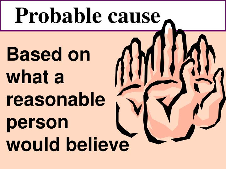 Probable cause for a