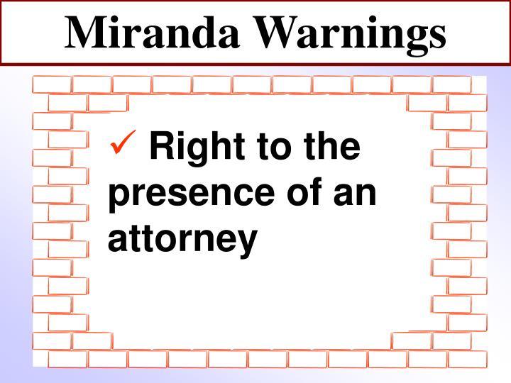 Miranda Warnings