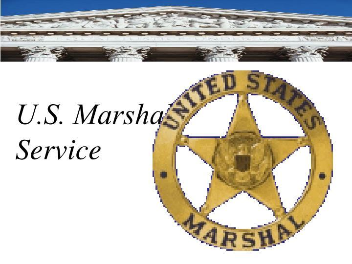 U.S. Marshal's Service