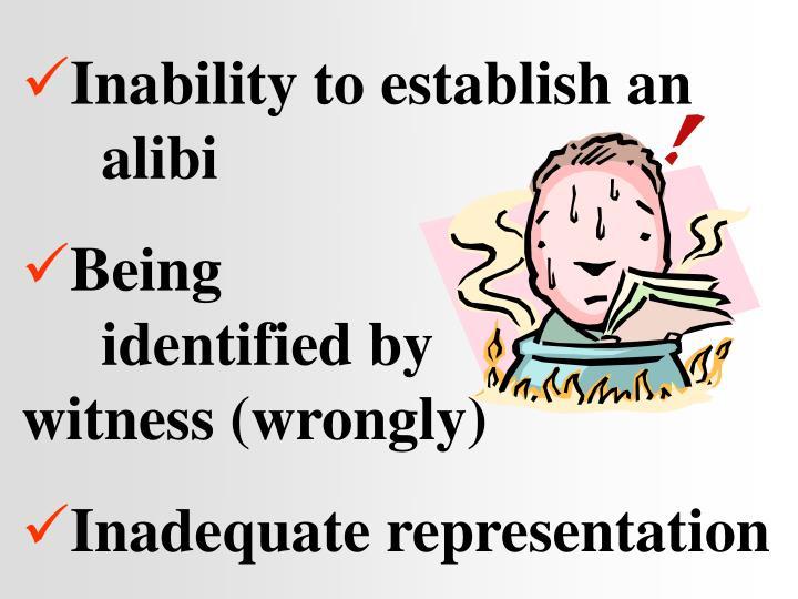 Inability to establish an alibi