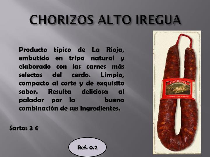 CHORIZOS ALTO IREGUA