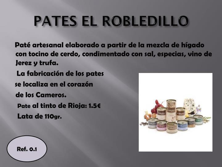 PATES EL ROBLEDILLO