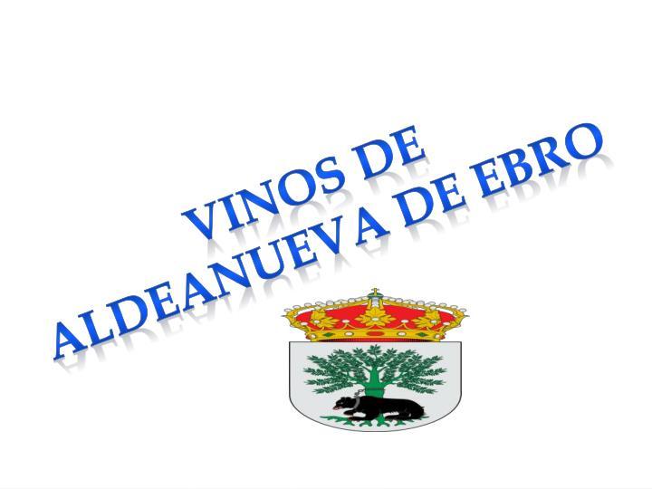 VINOS DE ALDEANUEVA DE EBRO