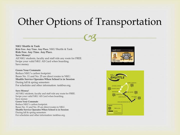 Other Options of Transportation