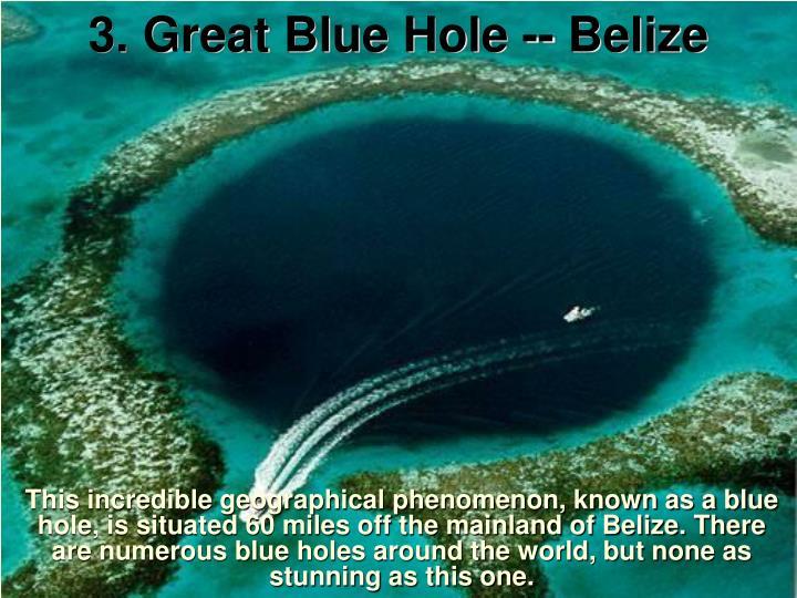 3. Great Blue Hole -- Belize