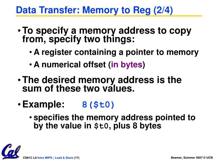 Data Transfer: Memory to Reg (2/4)