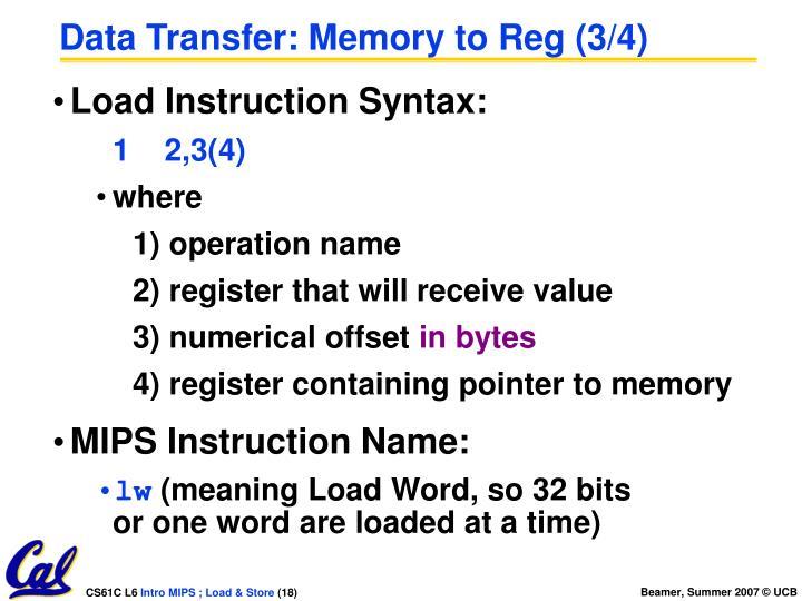 Data Transfer: Memory to Reg (3/4)