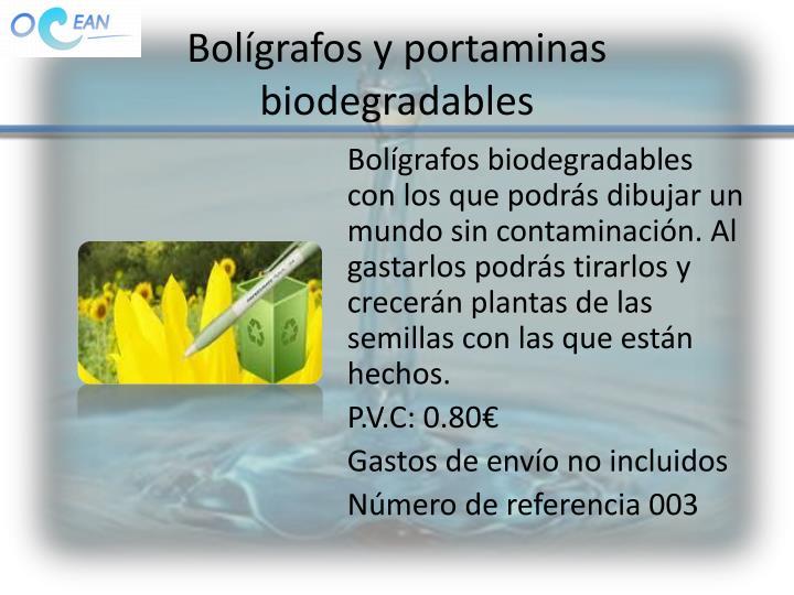 Bolígrafos y portaminas biodegradables