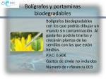 bol grafos y portaminas biodegradables