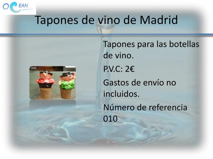 Tapones de vino de Madrid