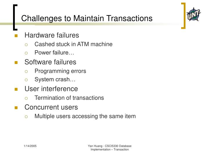Challenges to Maintain Transactions