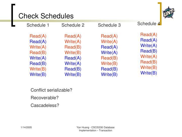 Check Schedules