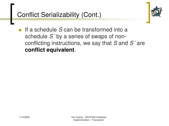 Conflict Serializability (Cont.)