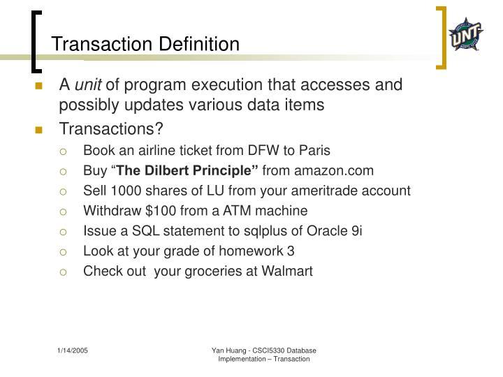 Transaction Definition